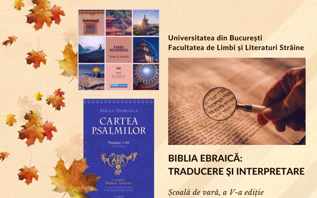 BIBLIA EBRAICĂ: TRADUCERE ŞI INTERPRETARE
